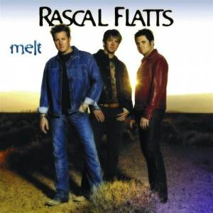 Cover - Rascal Flatts: Melt