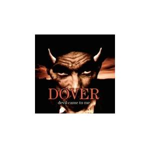Cover - Dover: Devil Came To Me