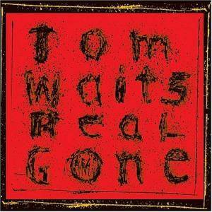 Tom Waits: Real Gone - Cover