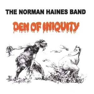 The Norman Haines Band: Den Of Iniquity - Cover