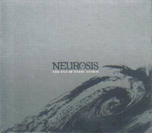 Neurosis: The Eye Of Every Storm (CD) - Bild 1