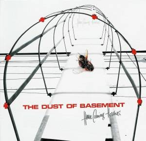 Cover - Dust Of Basement, The: Home Coming Heavens