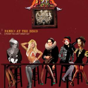 Cover - Panic! At The Disco: Fever You Can't Sweat Out, A