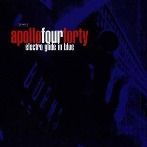 Apollo Four Forty: Electro Glide In Blue - Cover