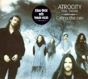 Atrocity Feat. Yasmin: Calling The Rain (CD) - Bild 1