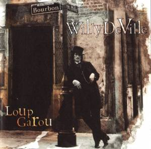Cover - Willy DeVille: Loup Garou