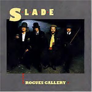 Slade: Rogues Gallery - Cover