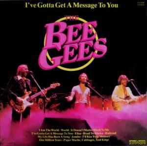 Bee Gees: I've Gotta Get A Message To You - Cover