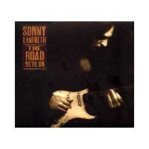 Cover - Sonny Landreth: Road We're On, The