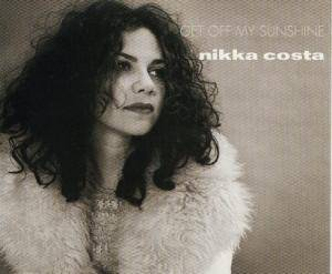 Cover - Nikka Costa: Get Off My Sunshine