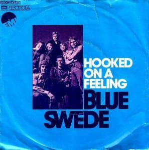 Blue Swede: Hooked On A Feeling - Cover