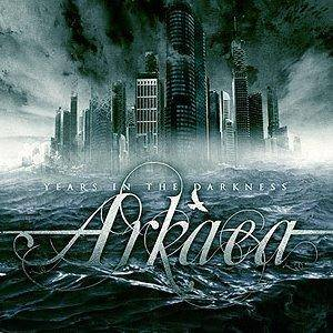Arkaea: Years In The Darkness - Cover