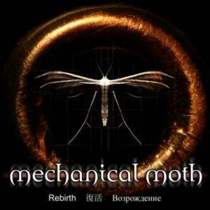 Cover - Mechanical Moth: Rebirth