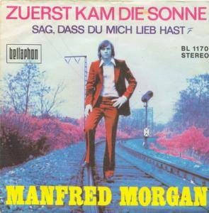 Cover - Manfred Morgan: Zuerst Kam Die Sonne