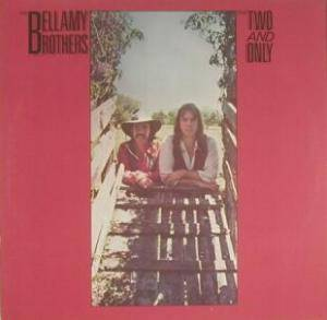 Cover - Bellamy Brothers, The: Two And Only, The