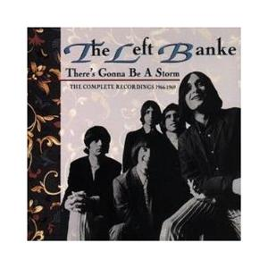 Left Banke, The: There's Gonna Be A Storm - The Complete Recordings 1966 - 1969 - Cover