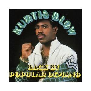 Cover - Kurtis Blow: Back By Popular Demand