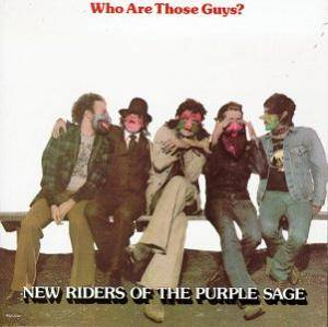 Cover - New Riders Of The Purple Sage: Who Are Those Guys?