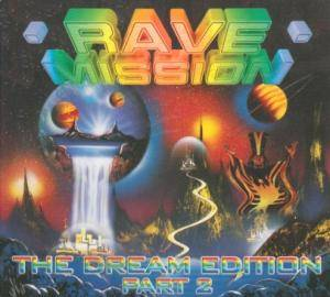 Rave Mission - The Dream Edition Part 2 - Cover