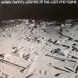 Harry Chapin: Legends Of The Lost And Found - New Greatest Stories Live - Cover