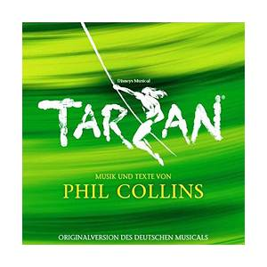 Cover - Phil Collins: Tarzan - The Broadway Musical