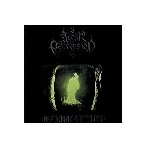 Cover - Altar Of Perversion: From Dead Temples (Towards The Ast'ral Path)