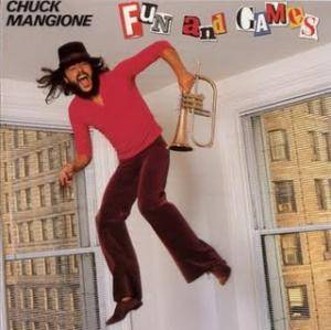 Chuck Mangione: Fun And Games - Cover
