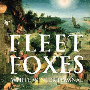 Cover - Fleet Foxes: White Winter Hymnal