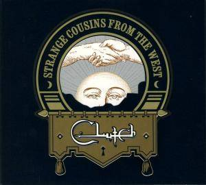 Cover - Clutch: Strange Cousins From The West