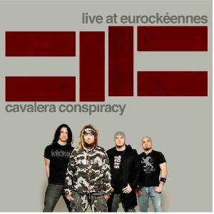 Cover - Cavalera Conspiracy: Live At Eurockéennes