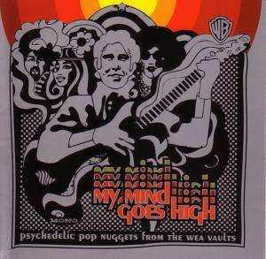 Cover - Collectors, The: My Mind Goes High - Psychedelic Pop Nuggets From The WEA Vaults
