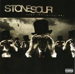 Stone Sour: Come What(Ever) May (CD) - Bild 1