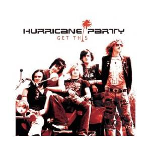 Cover - Hurricane Party: Get This