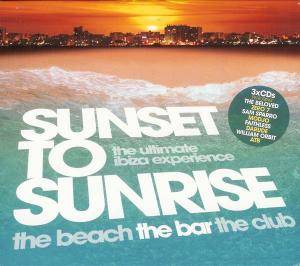 "Cover - Bob Sinclar Feat. Gary ""Nesta"" Pine: Sunset To Sunrise - The Ultimate Ibiza Experience"
