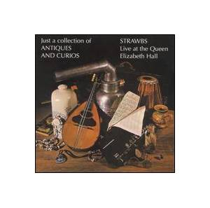 Strawbs: Just A Collection Of Antiques And Curios - Cover