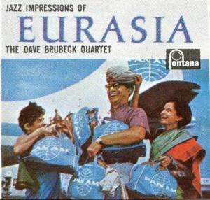 Cover - Dave Brubeck Quartet, The: Jazz Impressions Of Eurasia