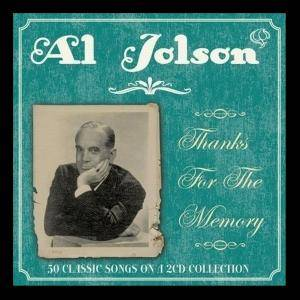 Cover - Al Jolson: Thanks For The Memory