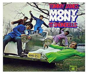 Cover - Tommy James And The Shondells: Mony Mony