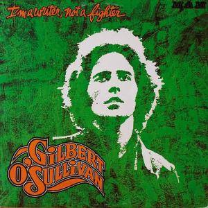 Gilbert O'Sullivan: I'm A Writer, Not A Fighter - Cover