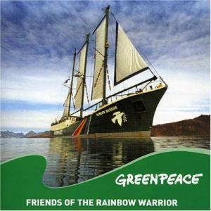 GREENPEACE Friends Of The Rainbow Warrior - Cover