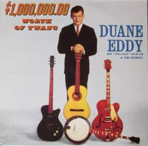 Cover - Duane Eddy: $1,000,000,00 Worth Of Twang