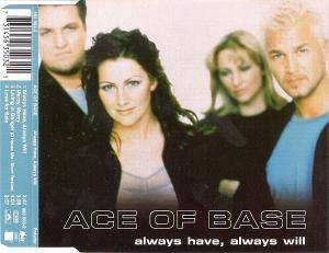Ace Of Base: Always Have, Always Will - Cover