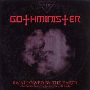 Cover - Gothminister: Swallowed By The Earth