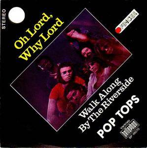 Cover - Pop Tops: Oh Lord, Why Lord