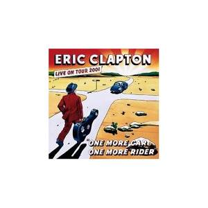 Eric Clapton: One More Car, One More Rider - Cover