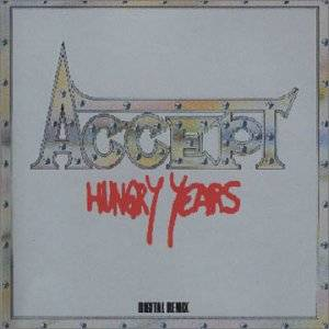 Accept: Hungry Years (CD) - Bild 1