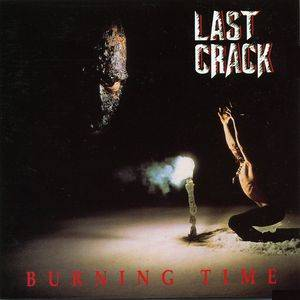 Last Crack: Burning Time - Cover