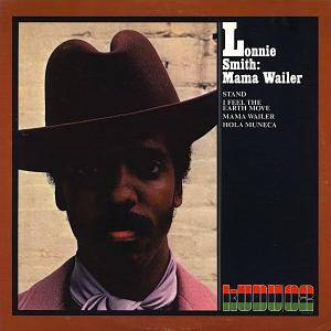 Cover - Lonnie Smith: Mama Wailer