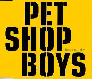 Pet Shop Boys: Home And Dry - Cover