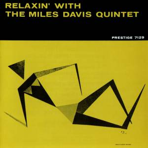 Cover - Miles Davis Quintet: Relaxin' With The Miles Davis Quintet